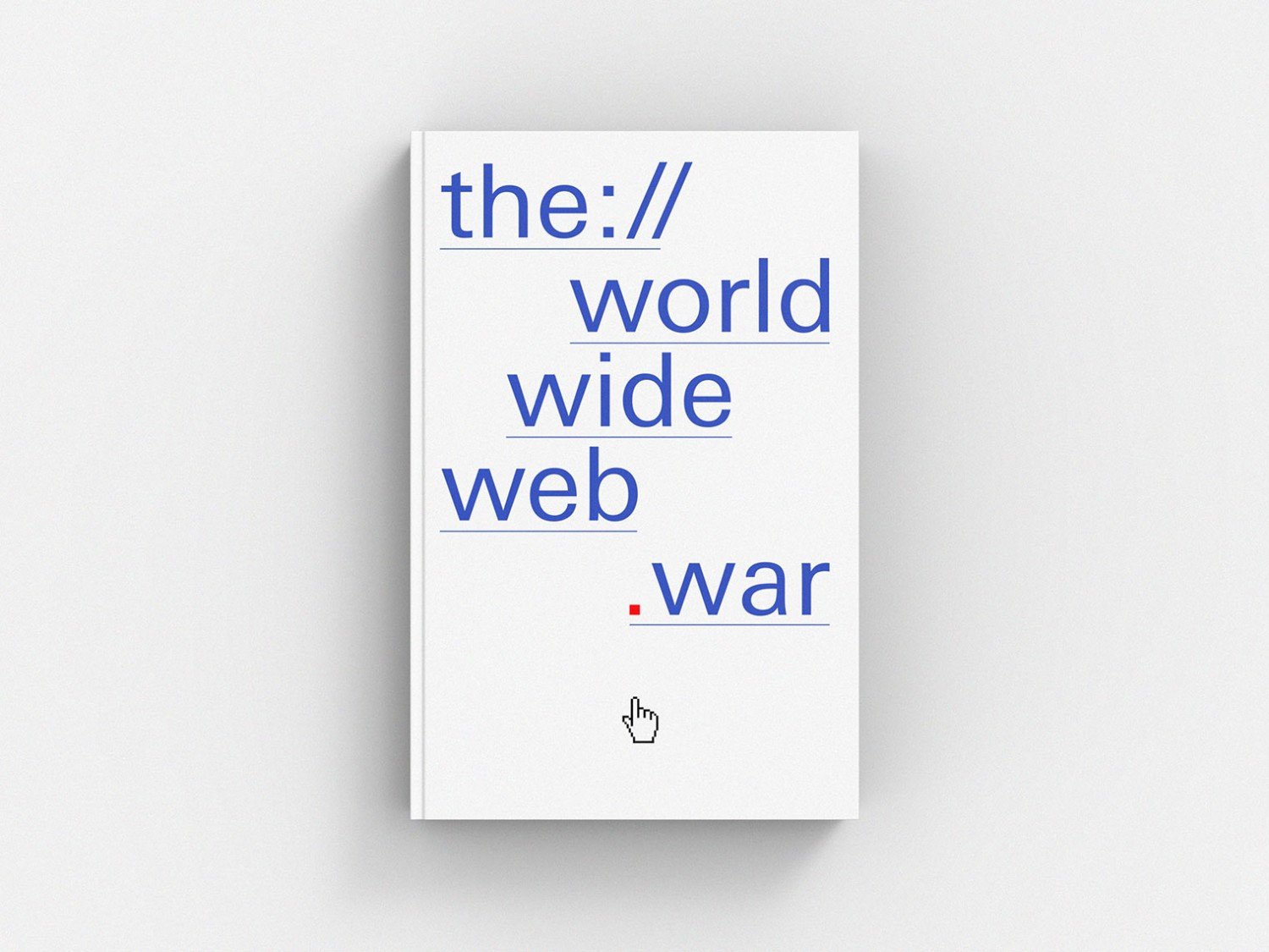 The World Wide Web War