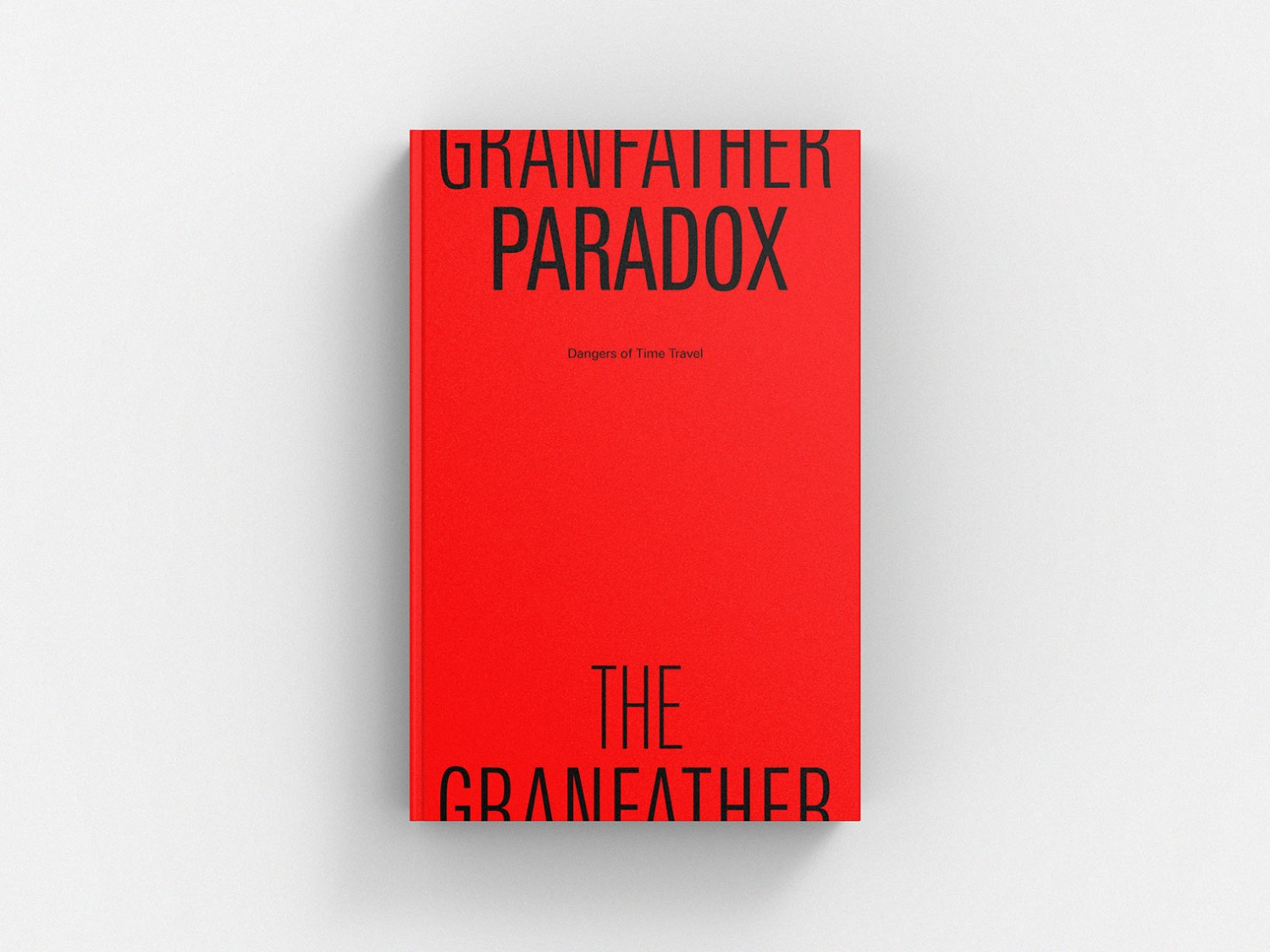 The Grandfather Paradox: Dangers of Time Travel