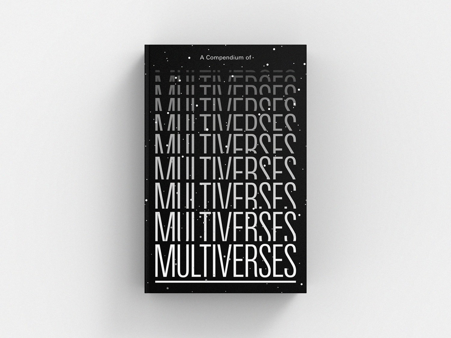 A Compendium of Multiverses